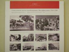 В Севастополе открылась выставка, посвященная восстановлению города